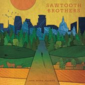 One More Flight by Sawtooth Brothers