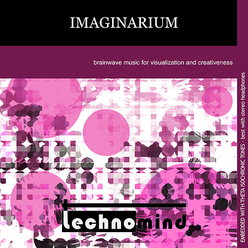 Imaginarium by Techno Mind
