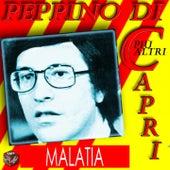Peppino Di Capri: Malatia by Various Artists