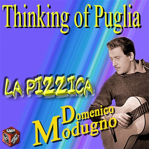 Thinking of Puglia: La pizzica by Domenico Modugno