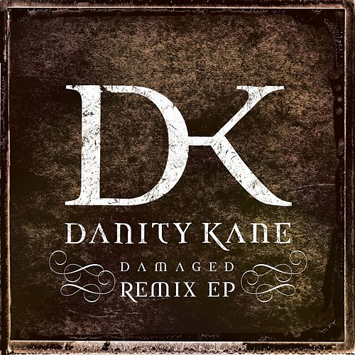 Damaged Remix EP by Danity Kane