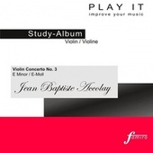PLAY IT - Study-CD for Violin: Jean Baptiste Accolay, Violinenkonzert Nr. 3, e minor / e-moll by Various Artists