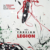 The Foreign Legion by Gerald Cleaver