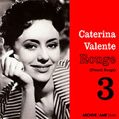 Rouge (French Songs Vol. 3) by Caterina Valente