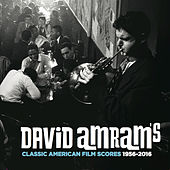David Amram's Classic American Film Scores 1956-2016 by David Amram