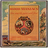 The Earth Pressed Flat by 10,000 Maniacs