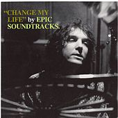 Change My Life by Epic Soundtracks