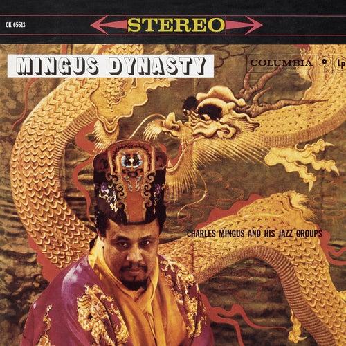 Mingus Dynasty by Charles Mingus