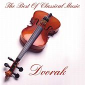 Dvorak:The Best Of Classical Music by Various Artists