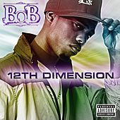 12th Dimension EP by B.o.B