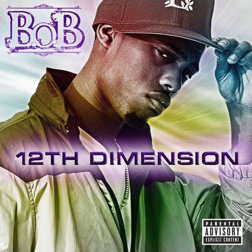 12th Dimension EP by B.o.B