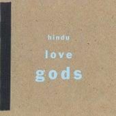 Hindu Love Gods by Hindu Love Gods