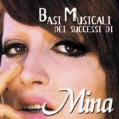 Basi musicali dei successi di Mina by Mina