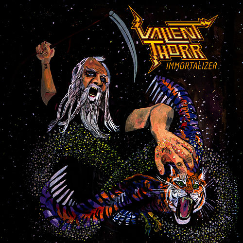 Immortalizer by Valient Thorr
