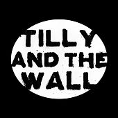 O by Tilly and the Wall