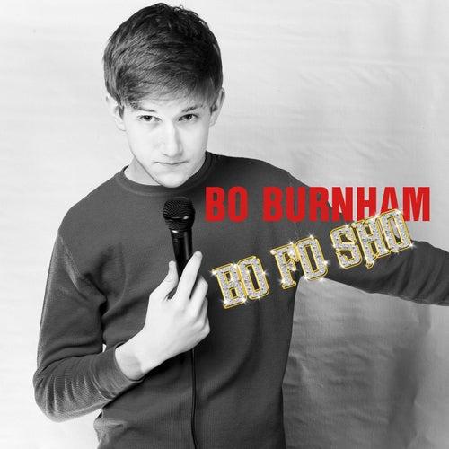 Bo Fo Sho by Bo Burnham