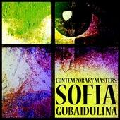 Contemporary Masters: Sofia Gubaidulina by Various Artists