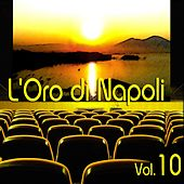 L'oro di Napoli: Gold Collection, Vol. 10 by Various Artists