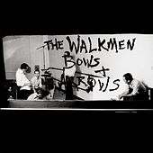 Bows + Arrows by The Walkmen