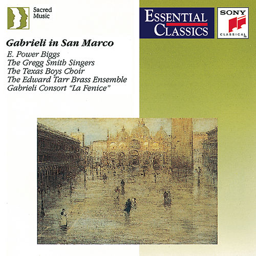 Gabrieli in San Marco - Music for a capella choirs and multiple choirs, brass & organ by Various Artists