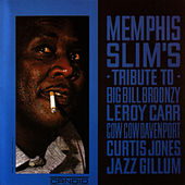 Tribute To Big Bill Broonzy by Memphis Slim