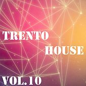 Trento House, Vol. 10 - EP by Various Artists