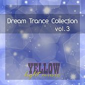 Dream Trance Collection, Vol. 3 - EP by Various Artists