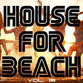 House For Beach, Vol. 13 - EP by Various Artists