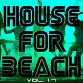 House For Beach, Vol. 17 - EP by Various Artists