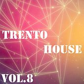 Trento House, Vol. 8 - EP by Various Artists