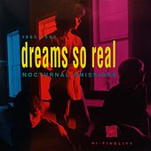 Nocturnal Omissions by Dreams So Real