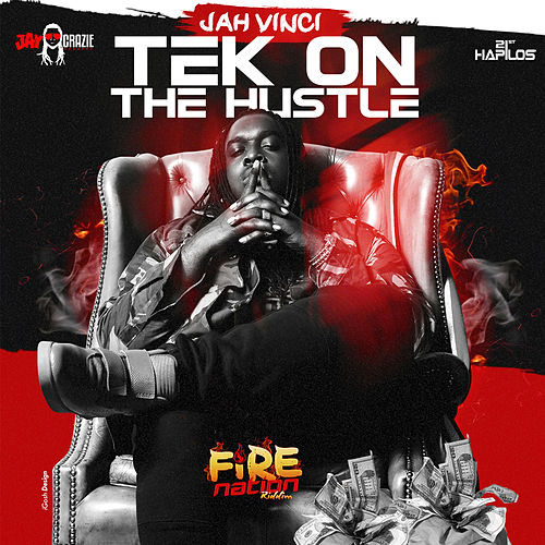 Tek on the Hustle - Single by Jah Vinci