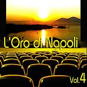 L'oro di Napoli: Gold Collection, Vol. 4 by Various Artists