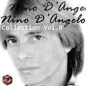 Nino D'Angelo Collection, Vol. 8 by Various Artists
