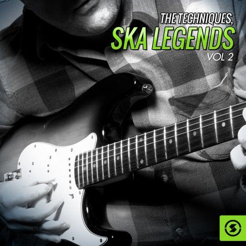 Ska Legends, Vol. 2 by The Techniques