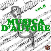 Musica d'autore, Vol. 8 by Various Artists