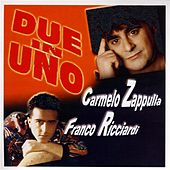 Due in uno: Carmelo Zappulla, Franco Ricciardi by Various Artists