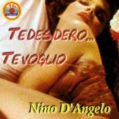 Te desidero te voglio by Nino D'Angelo