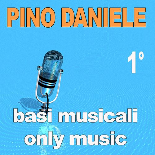 Basi musicali: Pino Daniele, Vol. 1 by Pino Daniele