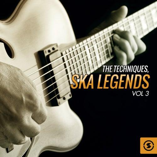 Ska Legends, Vol. 3 by The Techniques