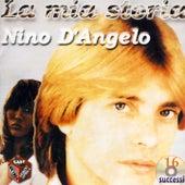 La mia storia by Nino D'Angelo