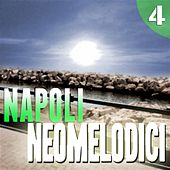 Napoli Neomelodici, Vol. 4 by Various Artists