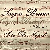 Sergio Bruni: aria di Napoli, Vol. 1 by Various Artists
