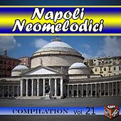 Neomelodici Compilation, Vol. 21 by Various Artists