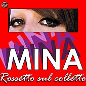 Mina: rossetto sul colletto by Mina