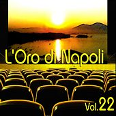 L'oro Di Napoli: Gold Collection, Vol. 22 by Various Artists