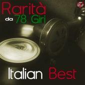 Rarità da 78 giri: Italian Best by Various Artists