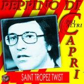 Peppino Di Capri: Saint Tropez Twist by Various Artists