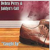Caught Up by Debra Perry