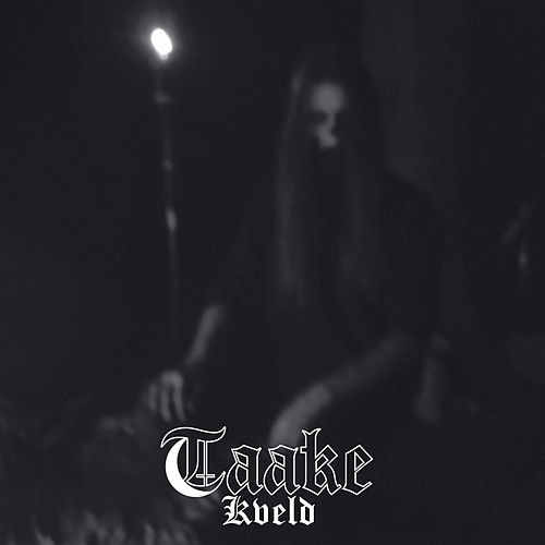 Kveld by Taake